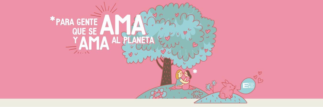 Para gente que se ama y ama el planeta.